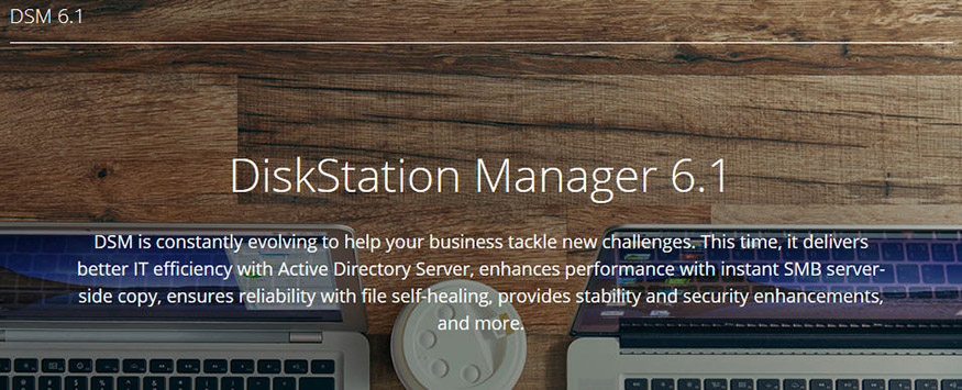 Synology® Announces Official Release of DiskStation Manager 6 1